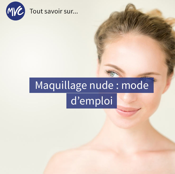 Maquillage nude : mode d'emploi